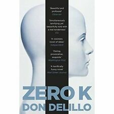 Zero K, Very Good Condition Book, DeLillo, Don, ISBN 9781509822843