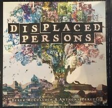 Displaced Persons by McCulloch & Peruzzo Paperback Graphic Novel 9781632151216