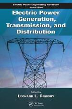 Electric Power Generation, Transmission, and Distribution (The Electric Powe...