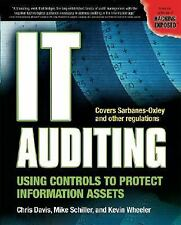 IT Auditing: Using Controls to Protect Information Assets by Davis, Chris, Schi