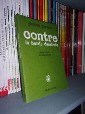 Contre la bande dessinée - L'ASSOCIATION 2008 - BD Indépendant