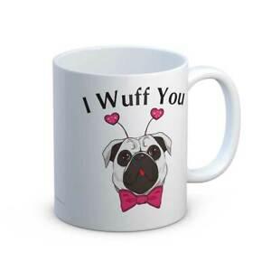 I Wuff You Cute Pug Dog Cute Mug Gift