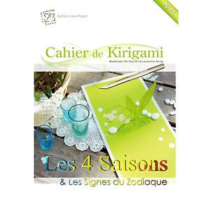 KIRIGAMI Cahier n°12 CARTES POP-UP 4 SAISONS & SIGNES ZODIAQUE DECOUPE DU PAPIER