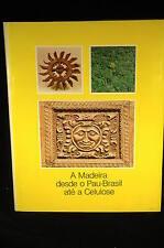 A Madeira Desde O Pau-brasil Ate a Celulose,  - Banco Sudameris Brasil Hardcover