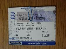 07/02/2006 Ticket: Birmingham City v Reading [FA Cup Replay]  (Item has no appar
