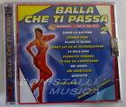 VARIOUS ARTISTS - BALLA CHE TI PASSA 2 - Doppio CD Sigillato