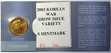 2003 - Korean War $1 coin - 'S' Counterstamp - Sydney ANDA Show