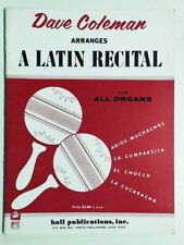 Dave Coleman Arranges A Latin Recital For Al