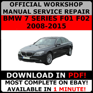 OFFICIAL WORKSHOP Service Repair MANUAL for BMW 7 SERIES F01 F02 2008-2015  #