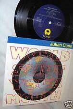 JULIAN COPE-WORLD SHUT YOUR MOUTH/ ALT COVER UK 45+PS