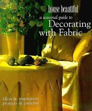 A House Beautiful Seasonal Guide to Decorating with Fabric : Ideas and...