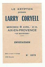 LARRY CORYELL guitariste un ticket invitation à Aix-en-Provence /B18
