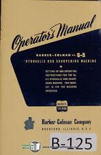 Barber Colman No 6 5 Gear Sharpening Operators Instructions Manual Year 1953
