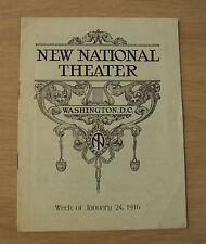 "1916 Play Program~""The NEW NATIONAL THEATRE""~Washington DC~President Wilson~"