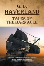 Tales of the Barnacle by G. D. Haverland (2016, Paperback)