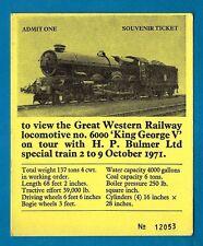 British Rail Souvenir Platform Ticket ~ Bulmers: GWR 6000 King George V - 1971