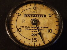 OLD, USED MACHINIST'S TOOLS: VINTAGE FEDERAL M-1 TESTMASTER DIAL TEST INDICATOR