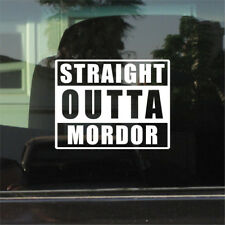 The Rings) Vinyl Sticker Straight Outta Mordor (Lord Of