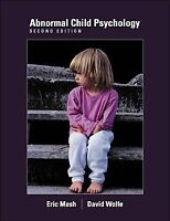 Abnormal Child Psychology (with InfoTrac) by Eric J Mash, David A Wolfe