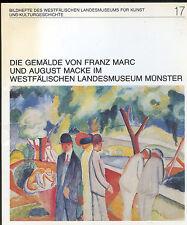 Güse, Gemälde Franz Marc u August Macke i Westfälisches Landesmuseum Münster '82