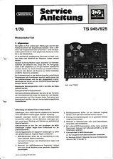 Service Manual-Anleitung für Grundig TS 945/TK 925