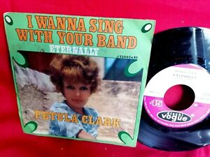 PETULA CLARK I wanna sing with your band 45rpm 7' + PS 1968 ITALY MINT-