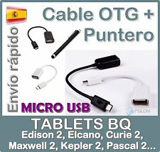 Cable adaptador OTG MICRO USB - Tablet BQ Edison2 3 Kepler2 Pascal2 - Puntero