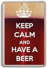 KEEP CALM AND HAVE A BEER 02 Fridge Magnet