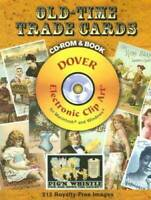Old-Time Trade Cards CD-ROM and Book (Dover Electronic Clip Art) - VERY GOOD