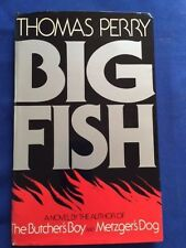 BIG FISH - UNCORRECTED PROOF SIGNED BY THOMAS PERRY