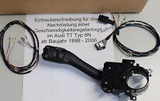 Audi TT 8N Tempomat GRA cruise speed control kit Nachrüstsatz original Schalter