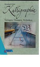 Bernhard Linz - Kalligraphie. Vorlagen, Übungen, Techniken - 1997
