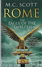 Rome: The Eagle Of The Twelfth by M. C. Scott - NEW Paperback