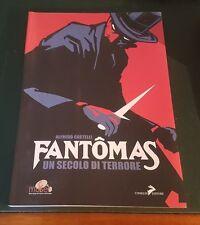 Alfredo Castelli : FANTOMAS un secolo di terrore - Ed. Coniglio 2011 (240 pag.)