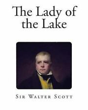 The Lady of the Lake by Walter Scott (2013, Paperback)