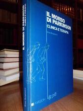 Il Morbo di Parkinson clinica e terapia - Bruno Bergamasco 1990