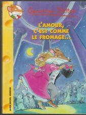 GERONIMO STILTON 12 L'amour c'est comme le fromage livre jeunesse