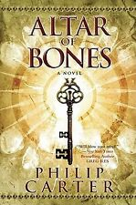 Altar of Bones by Philip Carter (2011, Hardcover)