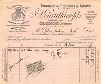 Facture - Fabrique de liqueurs & sirops A. GAUTHIER fils à CHAUMONT 1907
