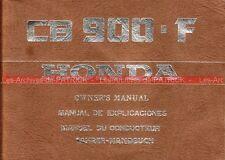 HONDA CB 900 F : Manuel du Conducteur / Owner's Manual / Fahrer Handbuch