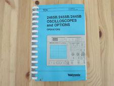 Tektronix 2465b 2455b 2445b Oscilloscopes And Options Operators Manual
