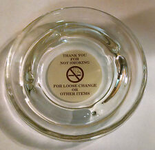 Thank You For Not Smoking glass change tray ashtray hotel jewelry keys dish no