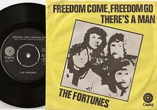 THE FORTUNES FREEDOM COME FREEDOM GO & THERE`S A MAN DANISH 45+PS `71 PSYCH PROG