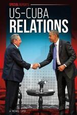 US-CUBA RELATIONS - CAPEK, MICHAEL - NEW HARDCOVER BOOK