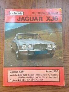Autodata Jaguar XJ6 & Daimler Sovereign Car Repair Manual 1968-1981