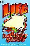 Life Is a Meatloaf Sandwich: A Devotional for Early Teens (God's Word)