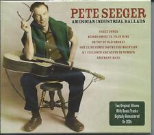 Pete Seeger - American Industrial Ballads 2CD 2007 NEW/SEALED