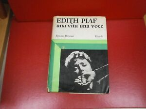 "Berteaut Simone ""Edith Piaf una vita una voce"" Rizzoli, 1970"