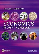 6th illus: Economics Student Workbook, John Sloman & Peter Smith & Mark Sutcliff