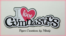 Craftecafe Mindy Gymnastics Sports  title premade paper piecing for scrapbook